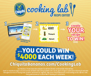 Chance to Win $4,000 each week from Chaquita