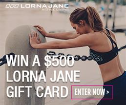 Win a $500 Lorna Jane Gift Card!