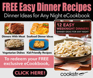 12 Free Easy Weeknight Dinner Recipes!